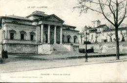 CPA - CAHORS - PALAIS DE JUSTICE - Cahors