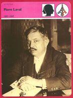 Pierre Laval. Seconde Guerre Mondiale. Vichy. Collaboration. Homme Politique Français. - Histoire