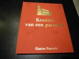 IZEGEM    Kroniek Van Een Parochie H. Hart  1907-1982 - Kultur