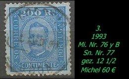 1893 - Mi. Nr. 76 Y B - 1892-1898 : D.Carlos I