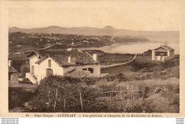 D64  GUETHARY  Vue Générale Et Chapelle De La Madeleine De Bidart  ..... - Guethary