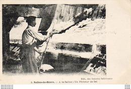 D64  SALIES DE BÉARN  A La Saline : Un Pêcheur De Sel - Salies De Bearn