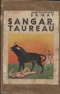 Collection Du Lecteur N: 104 - Sangar Taureau Par Jean Toussaint Samat - Boeken, Tijdschriften, Stripverhalen