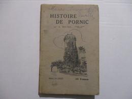 RARE LIVRE ANCIEN HISTOIRE DE PORNIC PAYS DE RETZ RECHERCHES HISTORIQUES A. BOUYER ED LA VAGUE V1950 - Pays De Loire