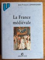 (Moyen-Âge) Jean-François LEMARIGNIER: La France Médiévale. Institutions Et Société, 2000. - Geschiedenis