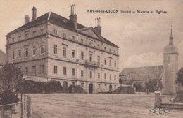 T4  - 25 - DOUBS -  ARC SOUS CICON - Mairie Et Eglise - Other Municipalities