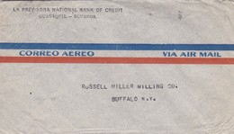 "ECUADOR AIRMAIL CIRCULATED CIRCA 1940's, ""LA PREVISORA NATIONAL BANK OF CREDIT"" GUAYAQUIL TO BUFFALO, U.S.A.. -LILHU - Ecuador"