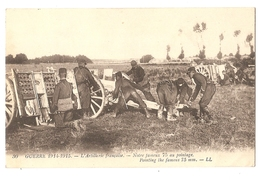 """Guerre 1914-1915 - L'Artillerie Française - """"notre Fameux 75 Au Pointage - Weltkrieg 1914-18"""