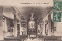 T4  - 25 - AUXON DESSUS - Intérieur De L'église - Otros Municipios