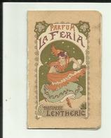 """Carte Parfumée - Parfum """" La Féria """" -Parfumerie Lenthéric - Usine à Courbevoie - Coiffeur Paul Rouanet - Cette- Réf 36 - Anciennes (jusque 1960)"""