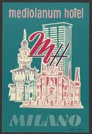 ITALY MILANO Hotel MEDIOLANUM Luggage Label - 7,5 X 11 Cm (see Sales Conditions) - Hotel Labels