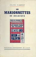 Les Marionnettes De Belgique. Toone. Marionnettes De Liège, Tchantchès, Marionnettes De Verviers Et De Mons, Tournai... - Theater