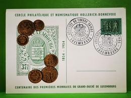 Luxembourg, Centenaire Des Premières Monnaies Du Grand-duché De Luxembourg 1954 - Herdenkingskaarten