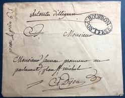 Réunion Très Rare Enveloppe XVIIIe Pour Dijon Avec La Marque Bourbon Postfree Sublime RRRR - Lettres & Documents