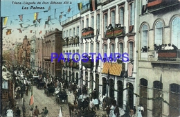 128519 SPAIN ESPAÑA LAS PALMAS DE GRAN CANARIA TRIANA LLEGADA DE DON ALFONSO XIII & AUTOMOBILE CAR POSTAL POSTCARD - Espagne