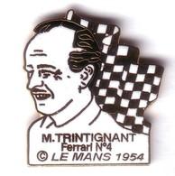 L92 Pin's LE MANS 54  Vainqueur JF GONZALES M TRINTIGNANT FERRARI 375 SP PILOTE Egf Signé EMC Achat Immédiat - Ferrari