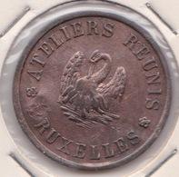 Jeton De Nécessité ATELIERS REUNIS - BRUXELLES - Monétaires / De Nécessité