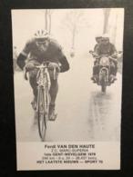 Carte / Card - Ferdi VandenHAUTE - Gent-Wevelgem 1978 - Cyclists - Cyclisme - Ciclismo -wielrennen - Wielrennen
