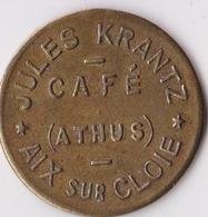 Athus - Café Jules Krantz - Aix Sur Cloie - Jeton De Café ( Province De Luxembourg ) - Monetari / Di Necessità