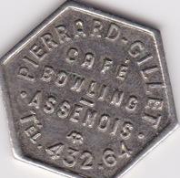 Jeton De Café ( Province De Luxembourg )Assenois - PIERRARD GILLET - Notgeld