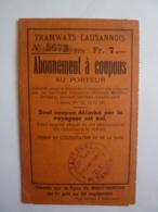 SUISSE  LAUSANNE TRAMWAYS LAUSANNOIS Abonnement à Coupons Ligne De Montherond  1925 JAN 2020 GERA  ALB - Suisse