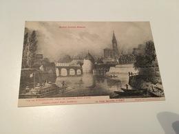 CH - 800 - Notre Vieille Alsace - Vue De Strasbourg, Prise De L'Ancien Pont D'Ane, Actuellement Pont Impérial - Strasbourg