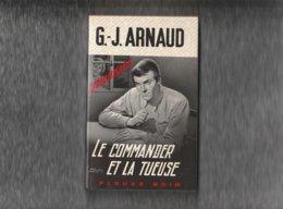 """"""""""" FLEUVE NOIR """""""" --  N° 1094  --  1974  --  G . J . ARNAUD  -- """"""""  Le  COMMANDER  Et La  TUEUSE  """""""" - Fleuve Noir"""