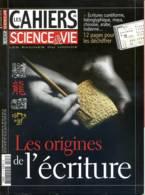 LES CAHIERS DE SCIENCE ET VIE  N° 107 Les Origines De L'écriture - Science
