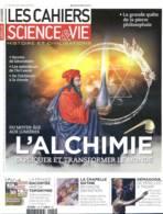 LES CAHIERS DE SCIENCE ET VIE  N° 169 L'ALCHIMIE Du Moyen Age Aux Lumieres  , France Nom Villages , Chapelle Sixtine , - Science