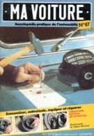Ma Voiture N° 67 Talbot Murena  Encyclopedie Pratique De Automobile Entretenir Réparer équiper Voiture Auto - Auto/Moto