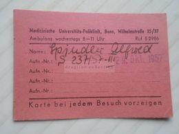 ZA260.8  Entry Card - Medizinische Universitäts-Poliklinik  BONN  Wilhelmstraße 35/37 - Spindler Alfred  1957 - Tickets - Entradas