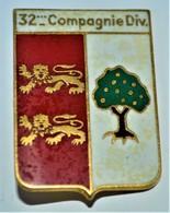 Rare Insigne 32° Compagnie Div, Divisionnaire - 1939-45