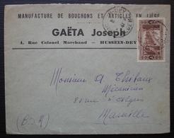 Algérie Hussein-Dey 1941 Gaëta Joseph Manufacture De Bouchons Et Articles En Liège, Lettre Pour Marseille - Algérie (1924-1962)