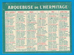 CALENDRIER 1943 ARQUEBUSE DE L'HERMITAGE VULNERAIRE FAMILIAL FABRIQUE PAR LES FRERES MARISTES DE SAINT-GENIS-LAVAL RHONE - Kalenders