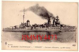 """CPA - Le """" VERITE """"  Cuirassé D'Escadre Lancé En 1907 - MARINE NATIONALE - Edit. E L D . Le Deley  Paris - Oorlog"""