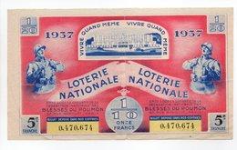 - BILLET DE LOTERIE NATIONALE 1937 - 5e TRANCHE - FÉDÉRATION NATIONALE DES BLESSÉS DU POUMON - - Billets De Loterie