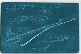 Aviation  Avion Super Sonique Concorde Carte Aluminium - 1946-....: Ere Moderne