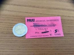 Ticket De Transport «1TRAJET INGERSHEIM COLMAR - PAULI Autocars - KAYSERSBERG (68)» - Europe