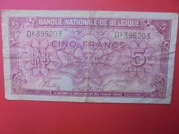 BELGIQUE 5 FRANCS 1943 CIRCULER (B.6) - [ 2] 1831-... : Regno Del Belgio