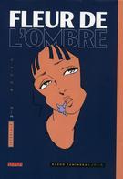 Fleur De L'ombre - Intégrale T2 - Kazuo Kamimura - Editions Kana - Mangas
