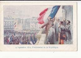 CPA Histoire - Proclamation De La République - 4 Septembre 1970 -  Achat Immédiat - (cd022 ) - Geschiedenis