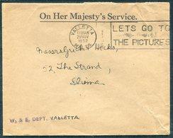 """1952 Malta O.H.M.S. Cover Valletta """"Lets Go To The Pictures"""" Movie Cinema Slogan - Sliema - Malte"""