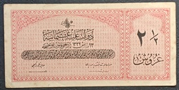 FF - Turkey Banknote Law Of 23 May AH1332 (1916-1917) 2 1/2 PIASTRES G N.261,192 - Turkey