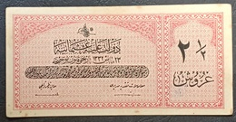 FF - Turkey Banknote Law Of 23 May AH1332 (1916-1917) 2 1/2 PIASTRES G N.351,853 - Turchia