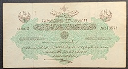 FF - Turkey Banknote Law Of 18 October AH1331 (1915-1916) 1/4 LIVRE SERIE D N.348574 - Turchia
