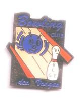 C37 Pin's BOWLING Vosges ÉPINAL GOLBEY BC GE ACHAT IMMÉDIAT - Bowling