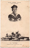 Cuirassé SUFFREN.  Torpillé Et Coulé Le 26/11/1916. Eugène CONORT. Apôtre Des Marins. - Oorlog