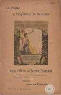 Exposition Universelle Et Internationale De Bruxelles 1910. K-livre De 142 Pages. Trés Bon état. - 1901-1940