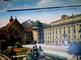 AUSTRIA INNSBRUCK - LEOPOLDSBRUNNEN AM RENNWEG HOFKIRCHE U. HOFBURG S1918 HJ3927 - Innsbruck