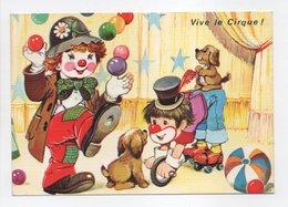 - CPM VIVE LE CIRQUE ! - Série N° 5556 - - Circus